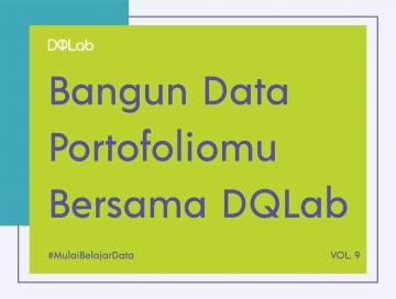 "Belajar Data Science dengan Ikuti Sesi Mentoring DQLab ""Customer Choice and Preferences Analytics"""